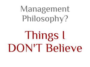 Management Philosophy- Things I DON't Believe