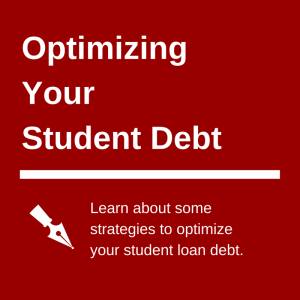 Optimizing Your Student Debt